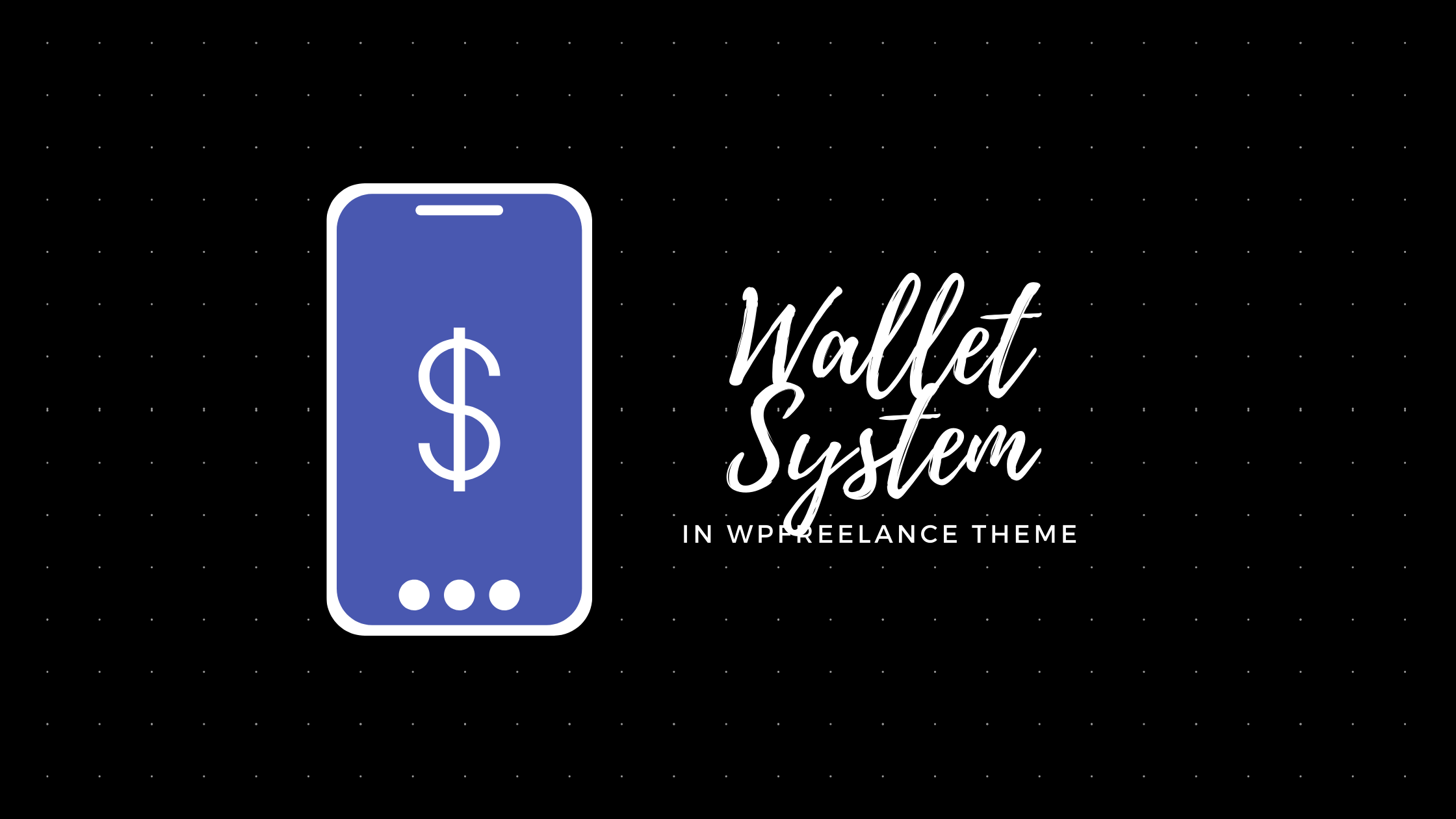 Wallet system in WPFreelance Theme - featured image